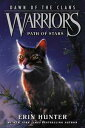 Warriors: Dawn of the Clans 6: Path of Stars【電子書籍】 Erin Hunter