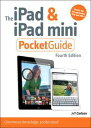 The iPad and iPad mini Pocket Guide【電子書籍】[ Jeff Carlson ]