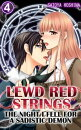 Lewd Red Strings Vol.4 (TL Manga)