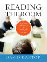 Reading the RoomGroup Dynamics for Coaches and Leaders【電子書籍】[ David Ka...