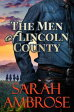 The Men of Lincoln County【電子書籍】[ River Valley Publishing ]