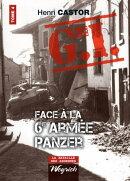 Le G.I. Face ��� la 6e arm���e Panzer