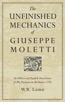 The Unfinished Mechanics of Giuseppe Moletti