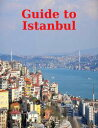 Guide to Istanbul【電子書籍】[ World Travel Publis