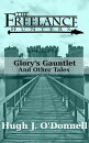Glory's Gauntlet and Other Tales