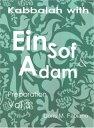 Kabbalah with EinSof & Adam vol 3 - Preparation
