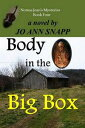 Body in the Big Box Norma Jean 039 s Mysteries Book Four【電子書籍】 Jo Ann Snapp