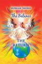 The BalanceThe Return【電子書籍】[ Morgan Shores ]
