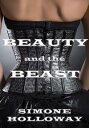 書, 雜誌, 漫畫 - Beauty and the Beast 2: An Erotic Fairy Tale【電子書籍】[ Simone Holloway ]