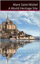 Mont St Michel A World Heritage Site