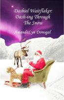 Dashiel Waitflaker: Dash-ing Through The Snow
