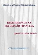 Religiosidade na revolu������o francesa