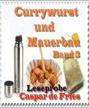 Currywurst und Mauerbau - Band 3 - Leseprobe