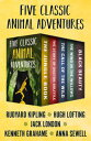 Five Classic Animal AdventuresThe Jungle Book, The Story of Doctor Dolittle, The Call of the Wild, The Wind in the Willows, and Black Beauty【電子書籍】[ Rudyard Kipling ]