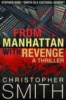 From Manhattan with RevengeFifth Avenue, #4【電子書籍】[ Christopher Smith ]