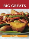 書, 雜誌, 漫畫 - Big Greats: Delicious Big Recipes, The Top 100 Big Recipes【電子書籍】[ Jo Franks ]