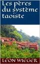 Les p���res du syst���me taoiste