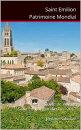 Saint Emilion Patrimoine Mondial
