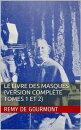 Le Livre des masques (Version compl���te tomes 1 et 2)