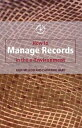 How to Manage Records in the E-Environment【電子書籍】[ Catherine Hare ]