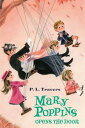 Mary Poppins Opens the Door【電子書籍】[ Dr. P. L. Travers ]