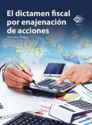 El dictamen fiscal por enajenaci���n de acciones 2016