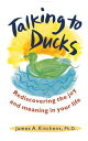 Talking to Ducks【電子書籍】[ James Kitchens ]