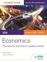 AQA Economics Student Guide 2: The national economy in a global context【電子書籍】 Ray Powell