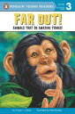 Far Out!Animals That Do Amazing Things【電子書籍】[ Ginjer L. Clarke ]
