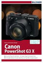 Canon PowerShot G3XF?r bessere Fotos von Anfang an!【電子書籍】[ Dr. Kyra S?nger ]
