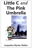 Little C and the Pink Umbrella