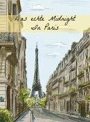Das echte Midnight In Paris: Eine Geschichte der expatriierten Schriftsteller in Paris, welche die verlorene��