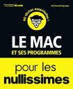 書, 雜誌, 漫畫 - Le Mac et ses programmes pour les Nullissimes【電子書籍】[ Paul DURAND DEGRANGES ]