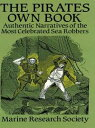 The Pirates Own BookAuthentic Narratives of the Most Celebrated Sea Ro...