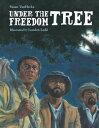 書, 雜誌, 漫畫 - Under the Freedom Tree【電子書籍】[ Susan VanHecke ]