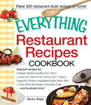 The Everything Restaurant Recipes Cookbook: Copycat recipes for Outback Steakhouse Bloomin' Onion, Long John��