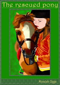 The Rescued Pony【電子書籍】[ Minalsh Uggs ]