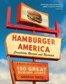 Hamburger America: Completely Revised and Updated Edition