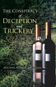 The Conspiracy of Deception and Trickery【電子書籍】[ Michael Renner ]
