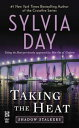 Taking the Heat【電子書籍】[ Sylvia Day ]