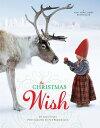 The Christmas Wish【電子書籍】[ Lori Evert ]