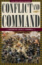 Conflict and Command【電子書籍】[ John T. Hubbell ]