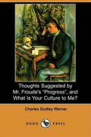 """Thoughts Suggested By Mr. Froude's """"Progress"""""""