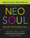 Neo SoulTaking Soul Food to a Whole 'Nutha Level【電子書籍】[ Lindsey Willia...