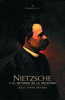 Nietzsche y el retorno de la met���fora