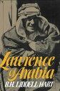 Lawrence Of Arabia【電子書籍】 B. H. Liddell Hart