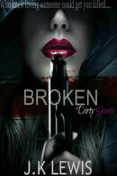 Broken (Dirty Secrets)