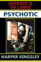 Psychotic【電子書籍】[ Harper Kingsley ]