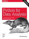 Python for Data AnalysisData Wrangling with Pandas, NumPy, and IPython【電子書籍】[ Wes McKinney ]