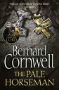 The Pale Horseman (The Last Kingdom Series, Book 2)【電子書籍】[ Bernard Cornwell ]